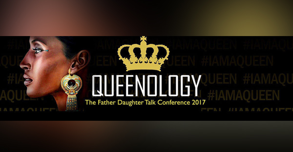 QUEENOLOGY-the-father-daughter-talk-conference-2017