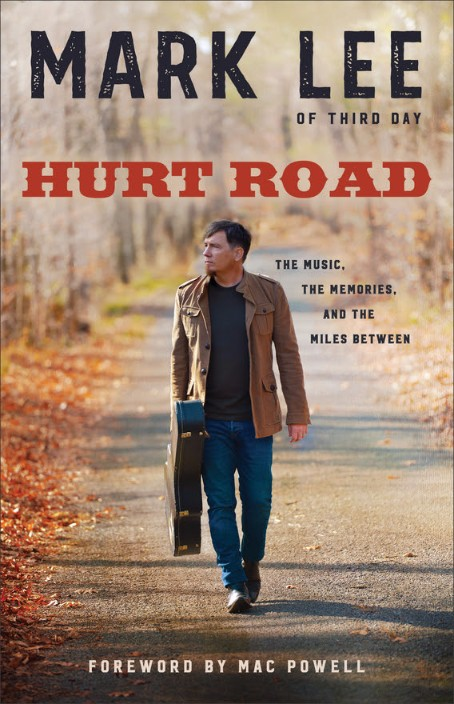 hurt-road-mark-lee-of-third-day