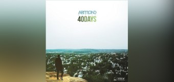 "Armond WakeUp Announces ""40 Days"" EP; Releases Single ""The Hold"""