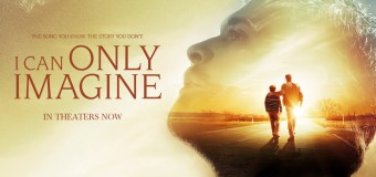 'I Can Only Imagine' Ranks 3rd With $17M in Strong Opening Weekend