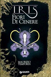 iris_fiori_di_cenere_maurizio_temporin_giunti