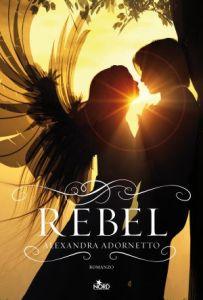 Adornetto_Rebel