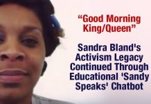 Sandra Bland's Activism Legacy Continued Through Educational 'Sandy Speaks' Chatbot