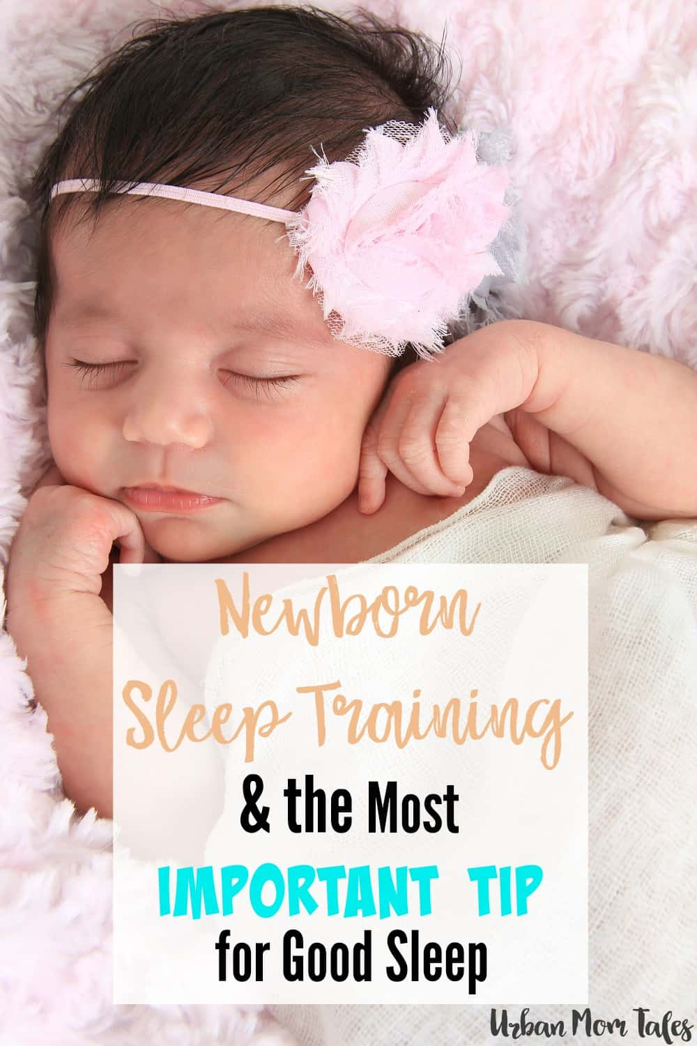 Newborn Sleep Newborn Sleep Training The Most Important Tip For Good Sleep