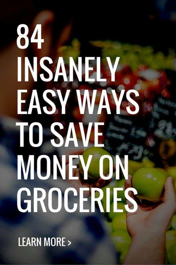 84 Insanely Easy Ways to Save Money on Groceries