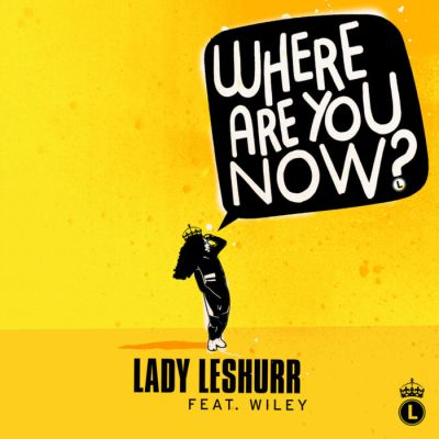 lady_leshurr_feat_wiley-where_are_you_now_s