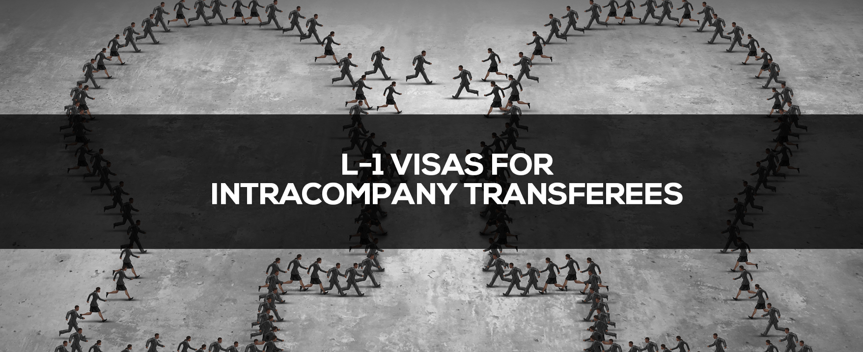 L-1 Visas for Intracompany Transferees