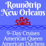 Roundtrip New Orleans | 9-Day Voyages