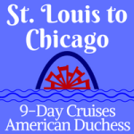 St. Louis to Chicago | 9-Day Voyages