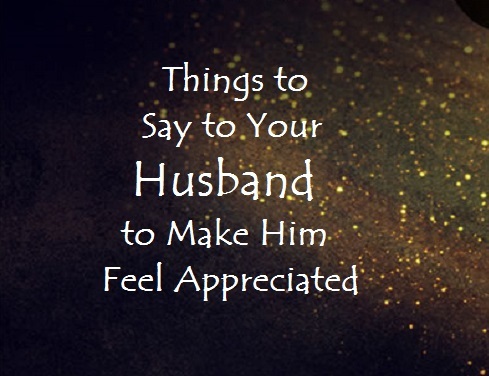 Thank You Notes and Words of Appreciation for Your Husband Holidappy