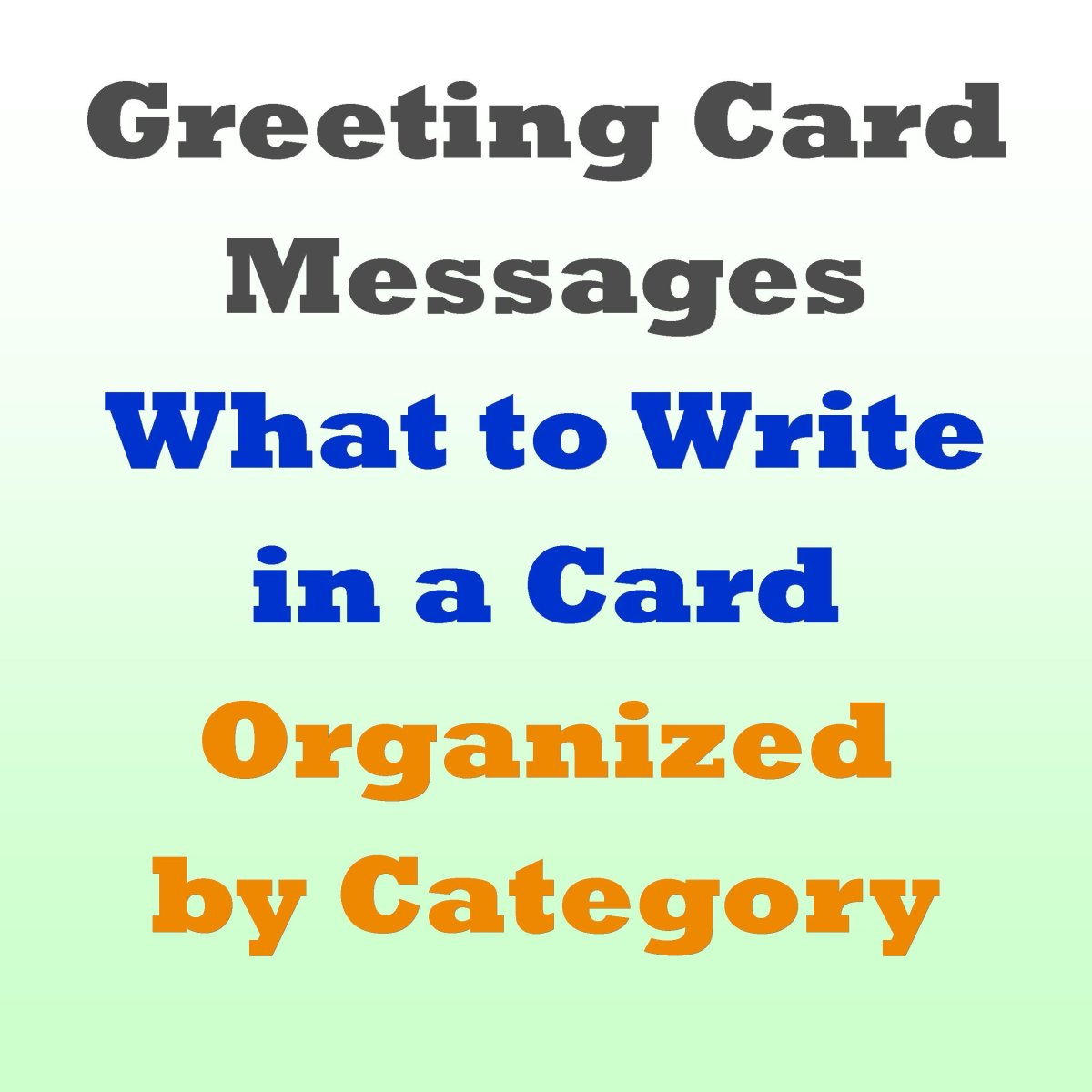 Greeting Card Messages Examples of What to Write HubPages - what to write