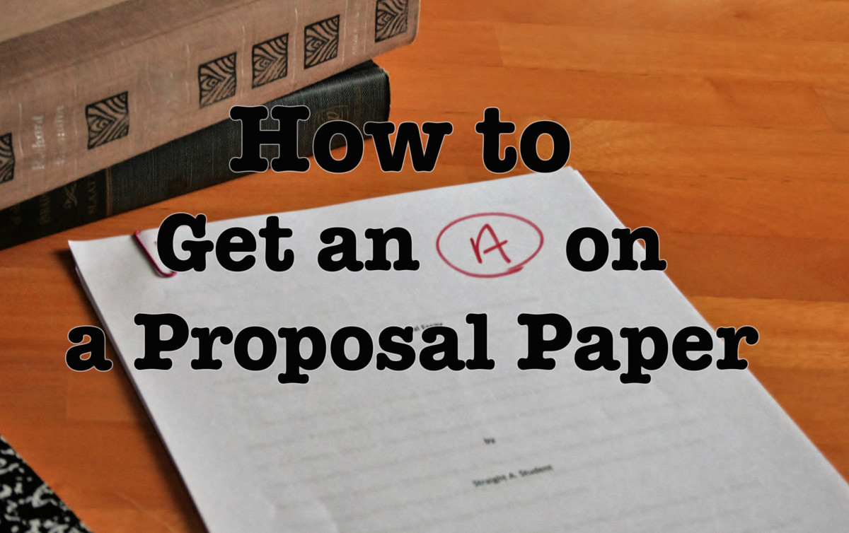 How to Write a Proposal Essay/Paper Owlcation
