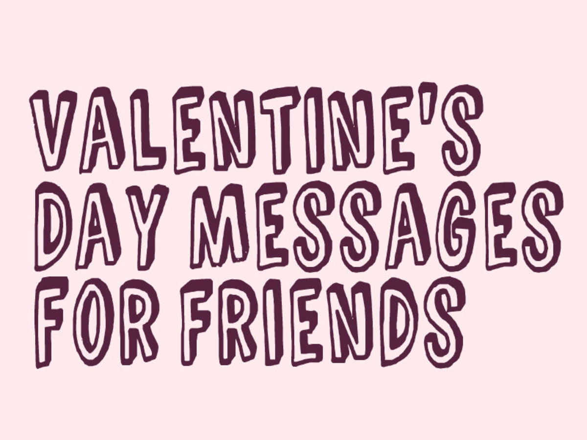 Valentine\u0027s Day Messages, Poems, and Quotes for Friends Holidappy