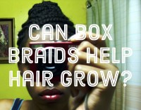 Are Box Braids Good for Hair Growth? | Bellatory
