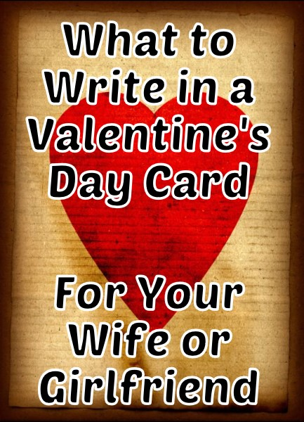Valentine\u0027s Day Messages for Your Wife or Girlfriend Holidappy - valentines cards words