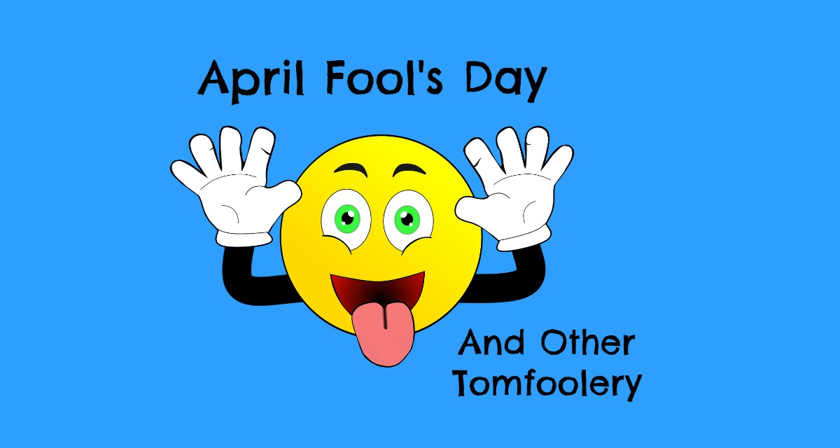 New Gregorian Calendar Origin From Julian To Gregorian Calendar Time And Date A Look At April Fool's Day And Other Tomfoolery Holidappy