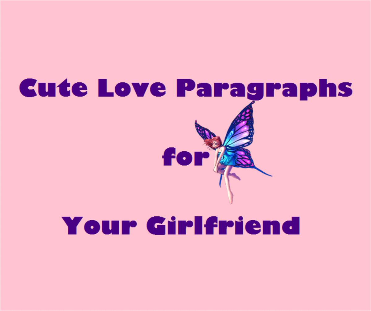 Cute Love Paragraphs for Your Girlfriend HubPages