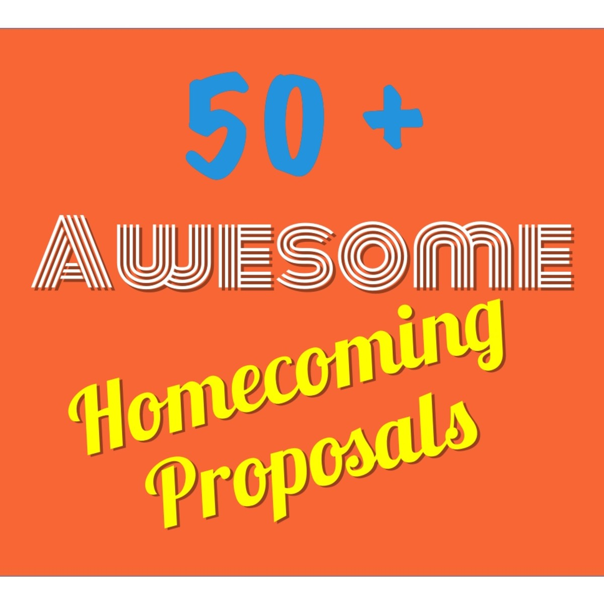 50+ Awesome and Easy Homecoming Proposal Ideas PairedLife