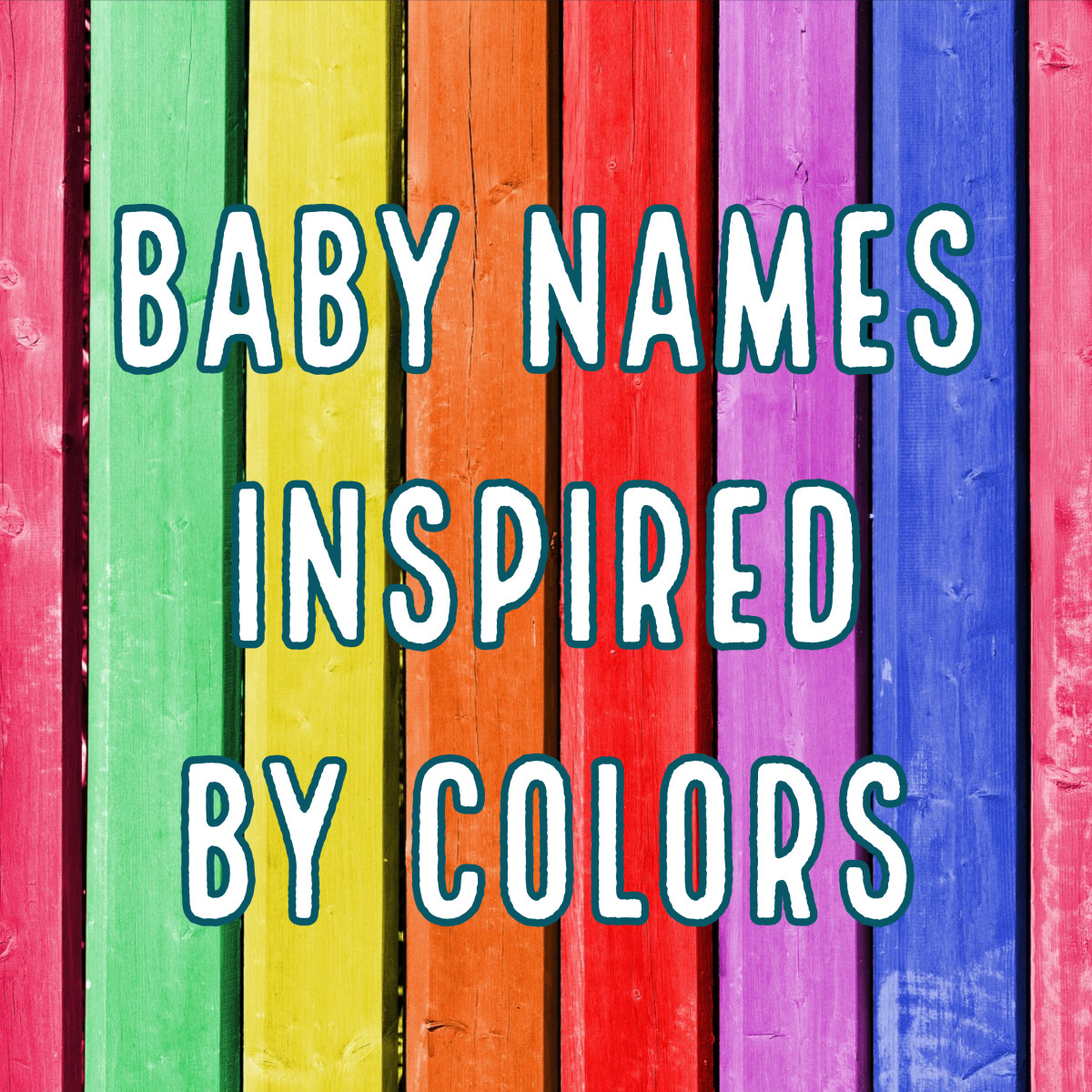 The Full Spectrum of Unique Color Names for Babies WeHaveKids