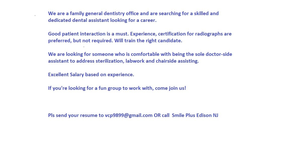 Dental Assistant Job in Edison, NJ by Top Level Recruiter - 0 - 2 - dental assistant job description