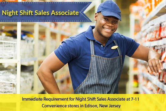 Night Shift Sales Associate Job in Edison, NJ by 7 Eleven - 0 - 3 - sales associate