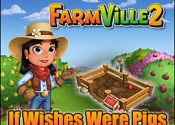Farmville 2 If Wishes Were Pigs