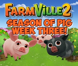 Farmville 2 Seasons of Pig Third Week