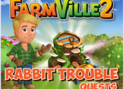Farmville 2 Rabbit Trouble Quest