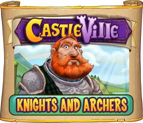Castleville Knights and Archers