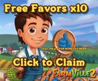 Farmville 2 GIFTS FREE Favors x10 May 5 (Thursday)