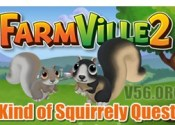 Farmville 2 Kind of Squirrely Quests