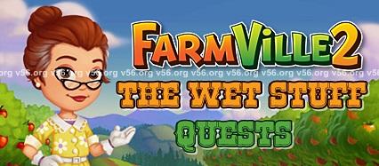 Farmville 2 The Wet Stuff Quests