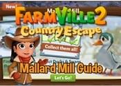 Mallard Mill Guide