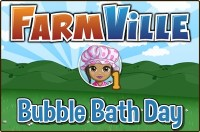 Farmville: Bubble Bath Day Guide
