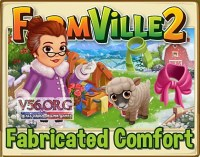 Farmville 2: Fabricated Comfort Guide