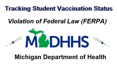 Michigan Department of Health Tracking Student Vaccination Status in Violation of Federal Law