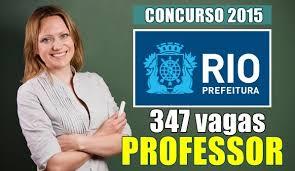 Concurso para Professor Prefeitura RJ 2015 - 347 vagas