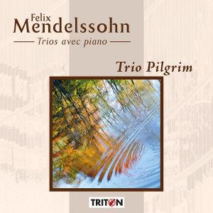 Mendelssohn - Trio Pilgrim
