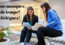Vers la réussite : Comment déléguer efficacement