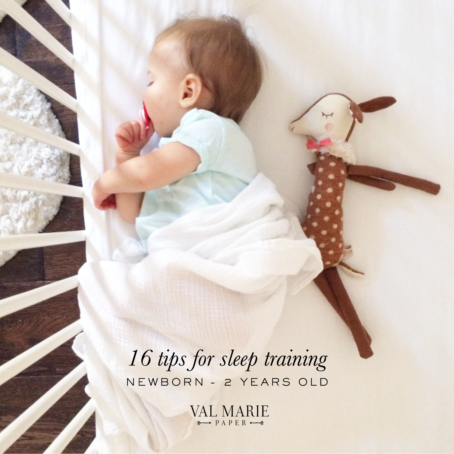 Newborn Sleep Sleep Training Newborn 2 Years Val Marie Paper