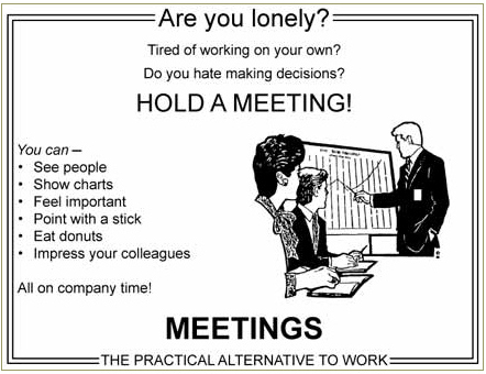 More Time in Meetings, Less Time at Work - Fowler  Company