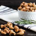 Sweet and Spicy Maple Roasted Rosemary Cashews | VanillaAndBean.com #Appetizer #Recipe #Vegan