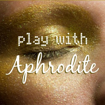 Play with Aphrodite