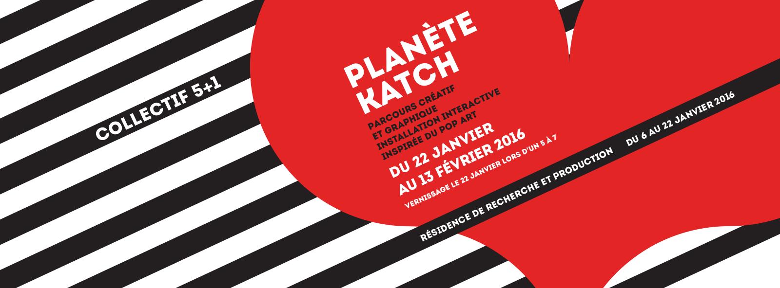 Collectif 5+1 | PLANETE KATCH