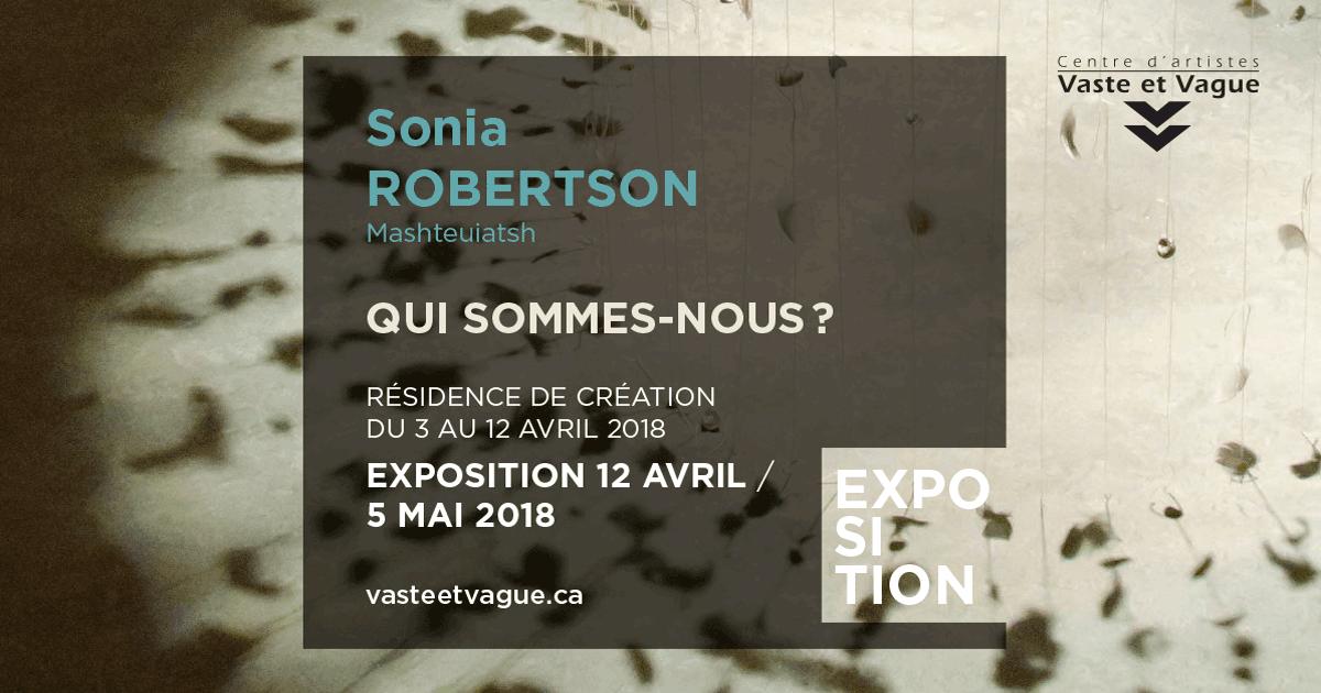 SONIA ROBERTSON | QUI SOMMES-NOUS? | Résidence et exposition