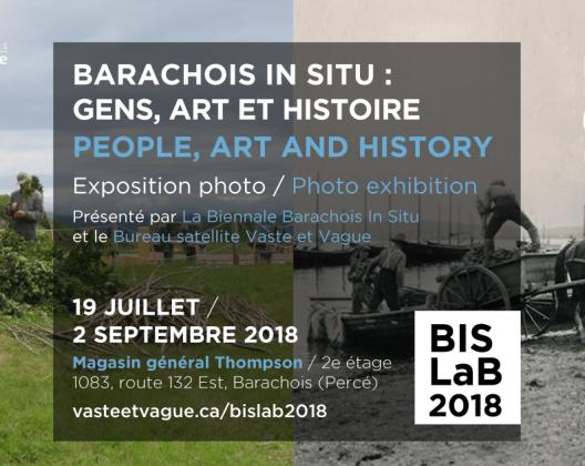 EXPO PHOTO | BARACHOIS IN SITU : GENS, ART ET HISTOIRE