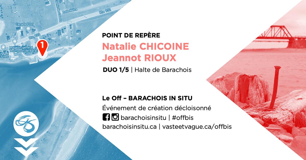 #offbis DUO 1/5   Halte de Barachois   POINT DE REPÈRE   Natalie CHICOINE et Jeannot RIOUX