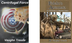 Book covers, Centrifugal Force & Fidelio's Automata