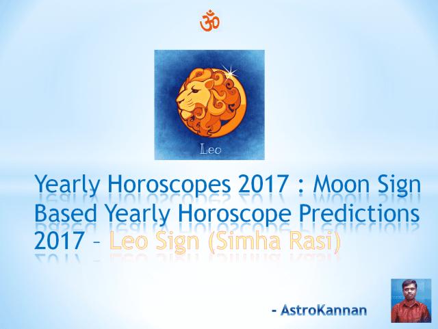 Yearly Horoscopes 2017 | 2017 LEO HOROSCOPE / 2017 SIMHA HOROSCOPE