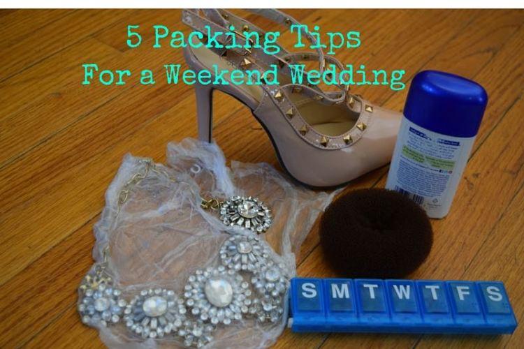 5 Wedding Weekend Packing Tips